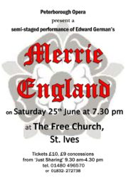 Peterborough Opera Presents Merrie England at the Free Church, St Ives